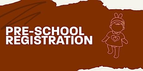 Pre-school Registration tickets