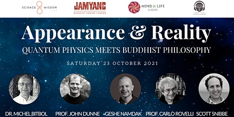 Appearance & Reality: Quantum Physics meets Buddhist Philosophy tickets