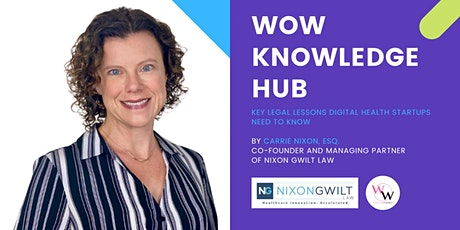 WoW Knowledge Hub - Key Legal Lessons Digital Health Startups Need to Know tickets
