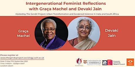 Intergenerational Feminist Reflections with Graça Machel and Devaki Jain tickets