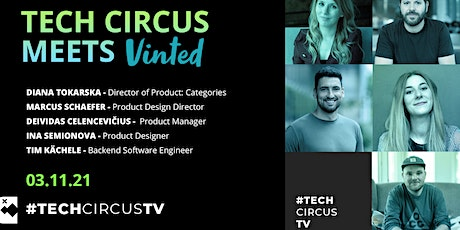 Tech Circus Meets: Vinted Tickets