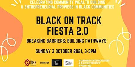 Black on Track Fiesta 2.0 - Breaking Barriers: Building Pathways tickets