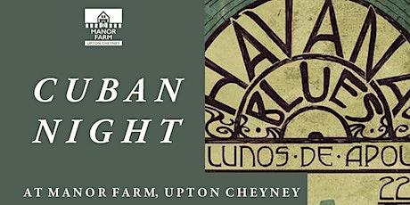 Cuban Night at Manor Farm, Upton Cheyney tickets