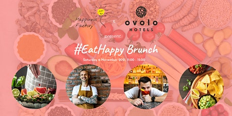 #EatHappy Brunch with Happiness Factory and Ovolo tickets