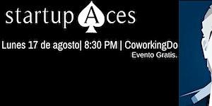 Startup Aces: Alejandro Fernández W.