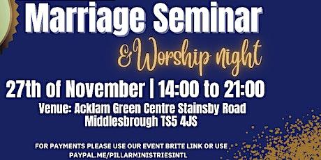 Marriage Seminar & Worship Night tickets