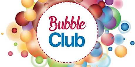 Bubble Club tickets