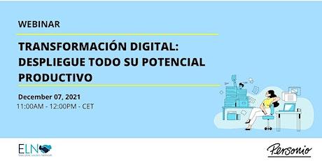 Transformación digital: despliegue todo su potencial productivo ingressos