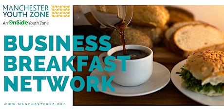 North Manchester Business Zone - Breakfast Breakfast Networking tickets
