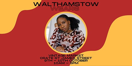 Walthamstow Wears (Vintage and Second-Hand Market) tickets