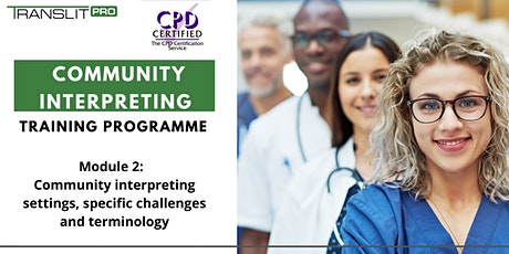 Community interpreting Training Programme (Module 2 of 3) tickets