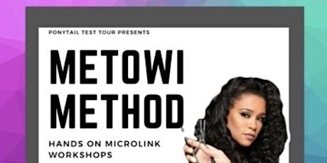 Ponytail Test Tour Presents [ATL] Metowi Method Hands On MICROLINK Workshop tickets