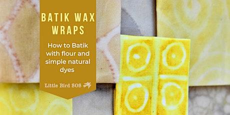 Batik Wax Wraps & Natural Dyes tickets