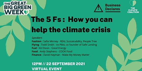 The 5 Fs :  How you can help the climate crisis tickets