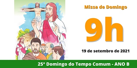 19/09 Missa 9h ingressos