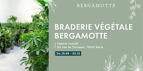 Braderie Végétale Bergamotte // Paris billets