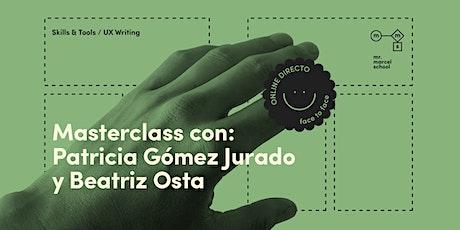 Masterclass UX Writing con Patricia Gómez Jurado (King) y Beatriz Osta entradas