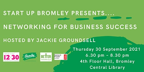 Start Up Bromley - Networking for Business Success tickets