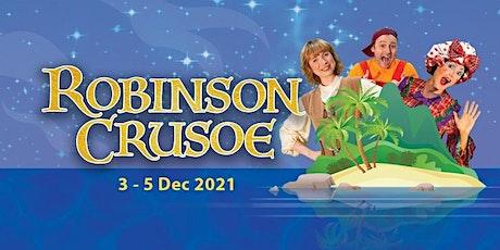 Robinson Crusoe tickets
