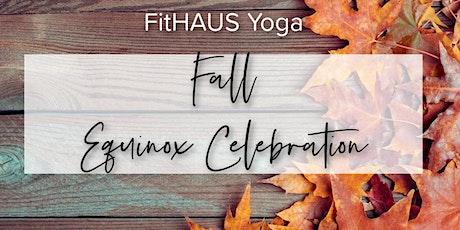 Fall Equinox Celebration- FitHAUS Yoga tickets