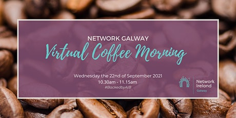 Network Galway: Virtual Coffee Morning tickets