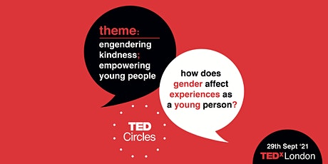 TED Circles: Engendering kindness; empowering young people tickets