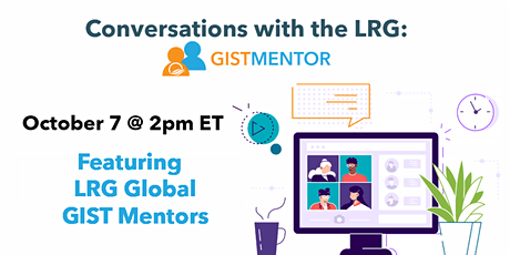 Conversations with the LRG: International GIST Mentors tickets