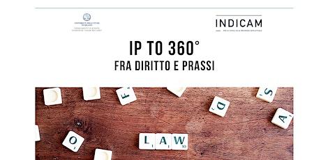 IPto360°  FRA DIRITTO E PRASSI biglietti
