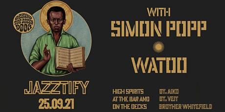 JAZZTIFY! with Simon Popp and WATOO live Behind the Green Door Tickets