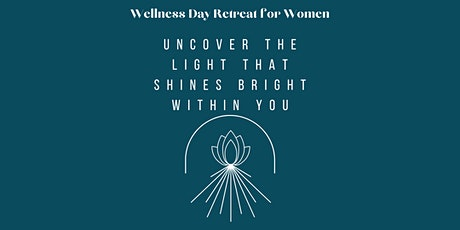 Wellness Day Retreat: Uncover the Light that shines bright within you tickets