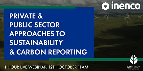 Private & Public Sector Approaches to Sustainability and Carbon Reporting tickets