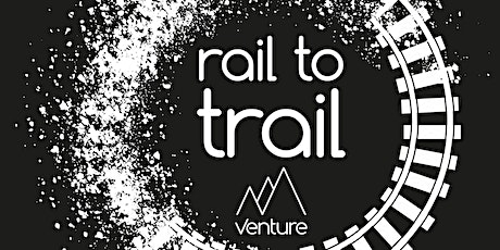 Rail to Trail: Wendover tickets