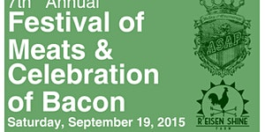 7th Annual Festival of Meats and Celebration of Bacon