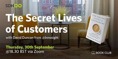 SDN Book Club - The Secret Lives of Customers tickets