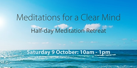 """ONLINE: Half-Day Retreat """"Meditations for a Clear Mind"""" tickets"""