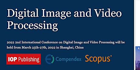 2nd International Conference on Digital Image and Video Processing - CDIVP tickets