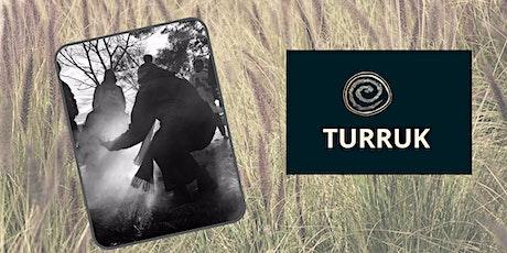 'Turruk' Immersive Workshop Series -Trustbuilding through truth telling tickets