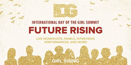International Day of the Girl Summit: Future Rising tickets