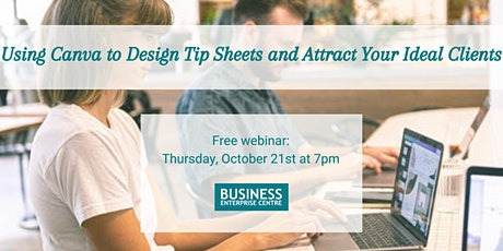 Using Canva to Design Tip Sheets and Attract Your Ideal Clients tickets