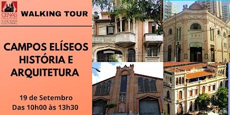 WALKING TOUR: CAMPOS ELÍSEOS - HISTÓRIA E ARQUITETURA ingressos