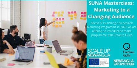 SUNA Masterclass - Marketing to a Changing Audience – with Creative Quills tickets