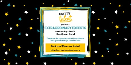Gritty Talent's Extraordinary Experts: Health & Food tickets