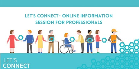 For Professionals- Let's Connect Information Session tickets