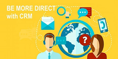 BE MORE DIRECT with CRM - Email, Direct Mail and Digital Marketing Workshop entradas