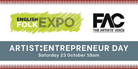 English Folk Expo 2021: FAC Artist:Entrepreneur Day tickets