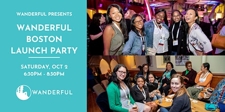 Wanderful Boston (RE)Launch Party tickets