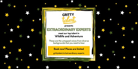 Gritty Talent's Extraordinary Experts: Wildlife & Adventure tickets