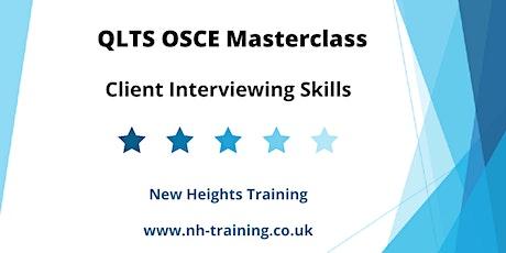 QLTS OSCE Masterclass - Client Interviewing Skills tickets