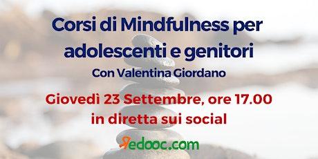 Corsi di Mindfulness per adolescenti e genitori biglietti