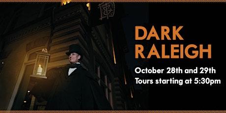 2021 Dark Raleigh Walking Tour tickets